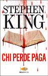 Libro Chi perde paga di Sthepen King.