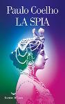 Libro di Paulo Coelho La spia, su Mata Hari.